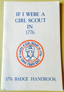 If I Were a Girl Scout in 1776 Handbook.